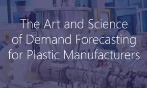 Demand Forecasting Plastics Manufacturing