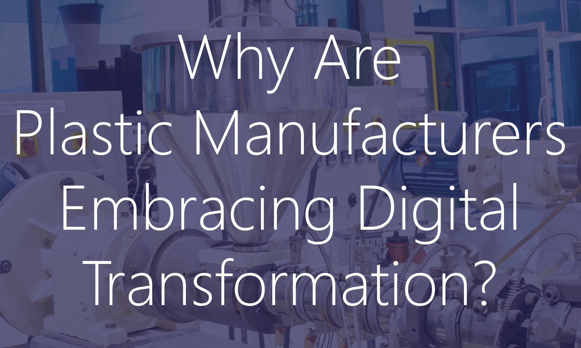 Digital Transformation in Plastics Manufacturing