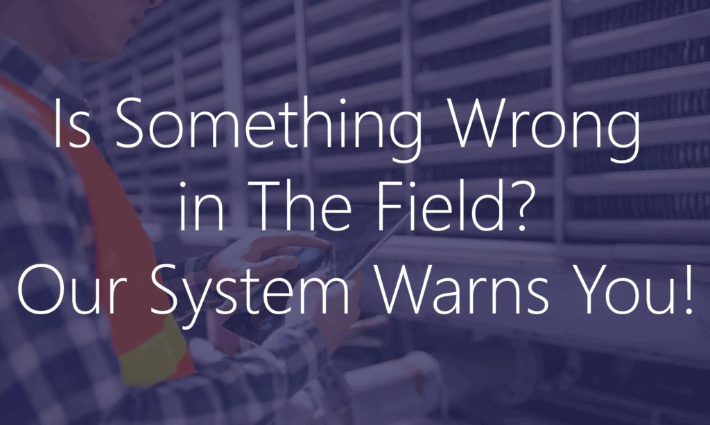 Field Operations Non-Conformance Reporting