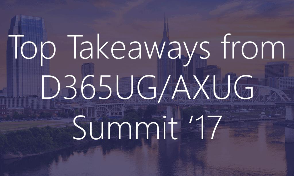 D365UG/AXUG Summit 17